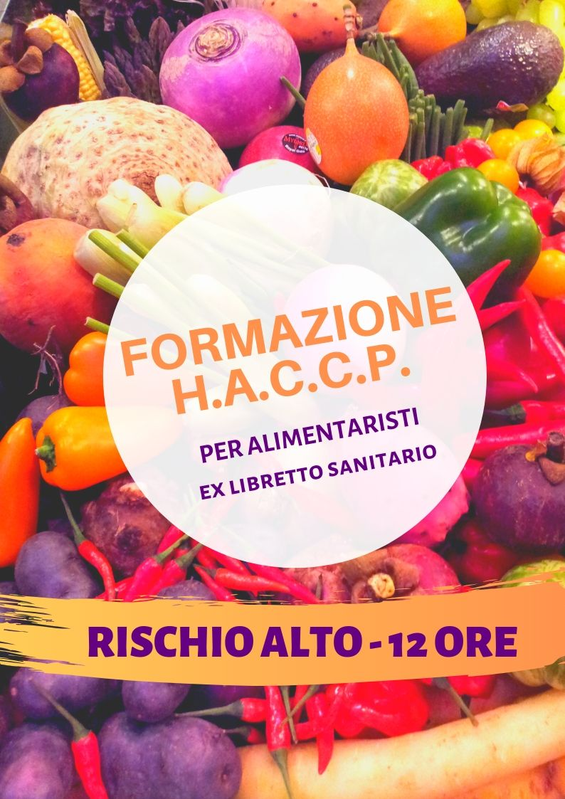 Corso HACCP per Alimentaristi – Ex libretto sanitario – Rischio Alto