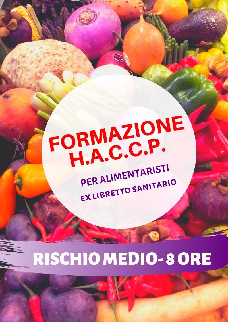Corso HACCP per Alimentaristi – Ex libretto sanitario – Rischio Medio