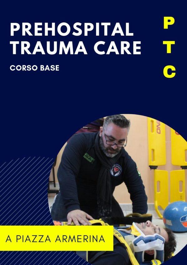 Corso PTC (Prehospital Trauma Care) base attestazione IRC A PIAZZA ARMERINA GIANO FORMAZIONE