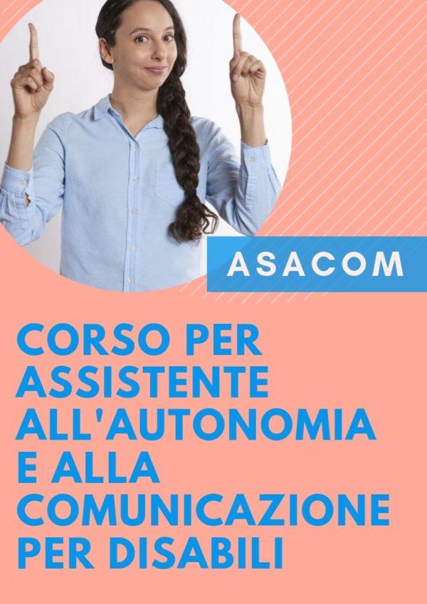 CORSO PER Assistente all'autonomia e alla comunicazione PER DISABILI asacom